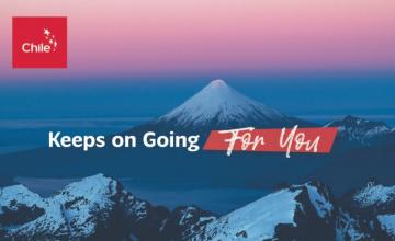 """수출에 대한 칠레의 의지를 강화하기 위한 국제 캠페인, """"칠레는 여러분을 위해 계속 전진합니다(Chile Keeps on Going for You)"""""""